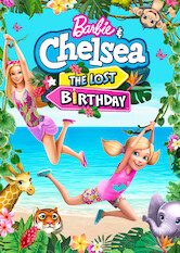 Search netflix Barbie & Chelsea: The Lost Birthday