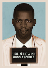 Search netflix John Lewis: Good Trouble